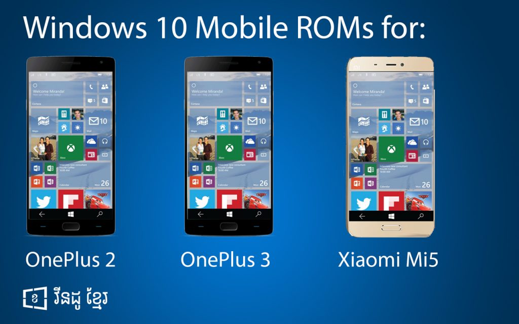 Windows 10 Mobile Roms for OnePlus 2, OnePlus 3 and Xiaomi MI 5